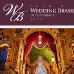 Prêmio Wedding Brasil 2012 | Informações, regulamento, inscrição e premiação