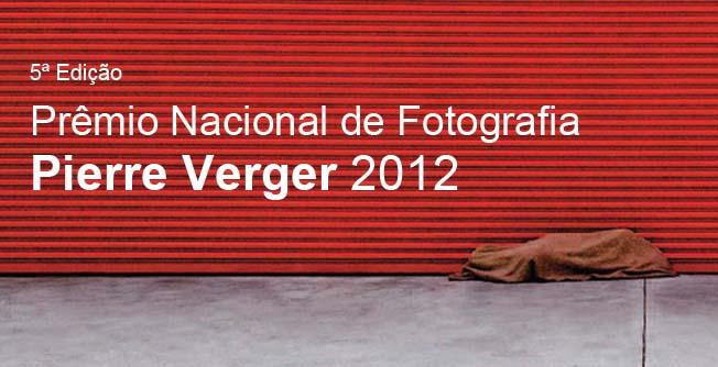 Abertas as inscrições para o Prêmio de Fotografia Pierre Verger 2012-2013